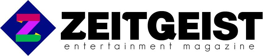 Zeitgeist Entertainment Magazine