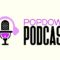 Popdown Podcast Episode 9 – Infinity League Wars [SPOILERS!!!]
