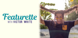 Featurette with Victor White