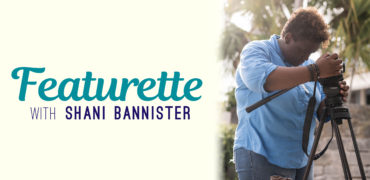 Featurette With Shani Bannister