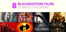 8 Blockbuster Films to Watch This Spring