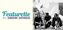 Featurette with Sundown Superhero