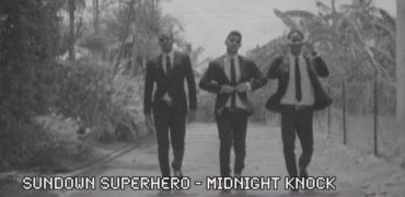 "Sundown Superhero Drops ""Midnight Knock"""