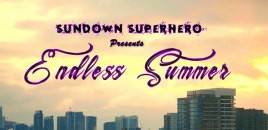 Sundown Superhero Drops New Music Video